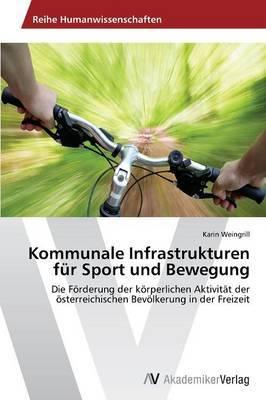 Kommunale Infrastrukturen Fur Sport Und Bewegung