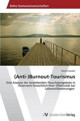 (Anti-)Burnout-Tourismus
