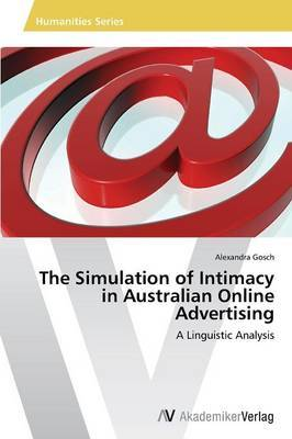 The Simulation of Intimacy in Australian Online Advertising
