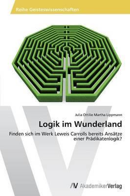 Logik Im Wunderland