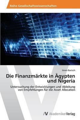 Die Finanzmarkte in Agypten Und Nigeria