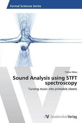 Sound Analysis Using Stft Spectroscopy