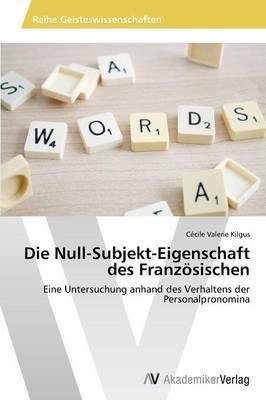 Die Null-Subjekt-Eigenschaft Des Franzosischen