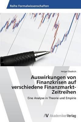 Auswirkungen Von Finanzkrisen Auf Verschiedene Finanzmarkt-Zeitreihen