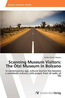 Scanning Museum Visitors: The Otzi Museum in Bolzano