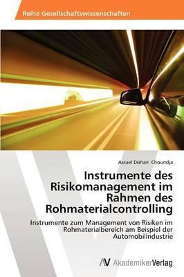Instrumente Des Risikomanagement Im Rahmen Des Rohmaterialcontrolling