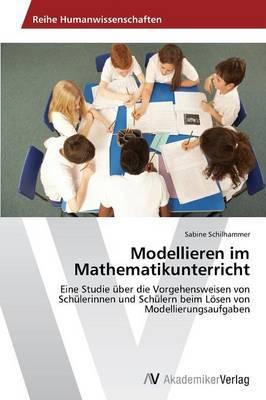 Modellieren Im Mathematikunterricht
