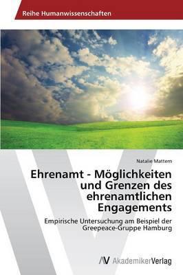 Ehrenamt - Moglichkeiten Und Grenzen Des Ehrenamtlichen Engagements