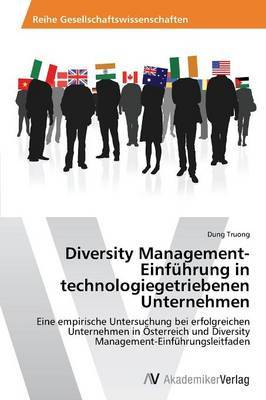 Diversity Management-Einfuhrung in Technologiegetriebenen Unternehmen