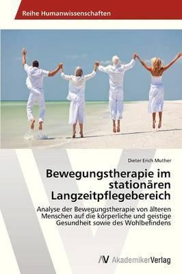 Bewegungstherapie Im Stationaren Langzeitpflegebereich