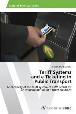 Tariff Systems and E-Ticketing in Public Transport
