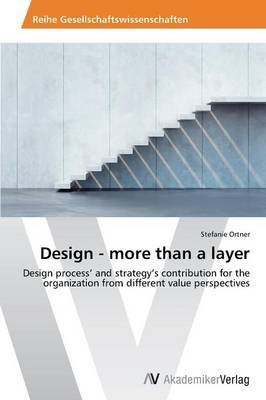 Design - More Than a Layer