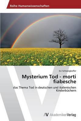 Mysterium Tod - Morti Fiabesche