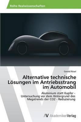 Alternative Technische Losungen Im Antriebsstrang Im Automobil