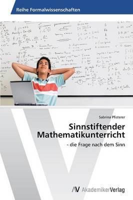 Sinnstiftender Mathematikunterricht