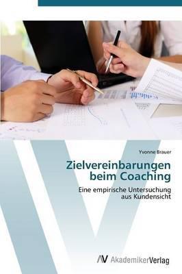 Zielvereinbarungen Beim Coaching
