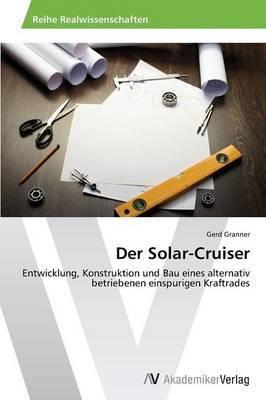 Der Solar-Cruiser