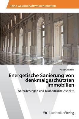 Energetische Sanierung Von Denkmalgeschutzten Immobilien