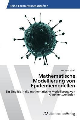 Mathematische Modellierung Von Epidemiemodellen