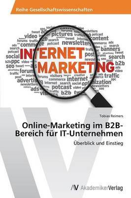 Online-Marketing Im B2B-Bereich Fur It-Unternehmen
