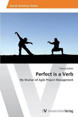 Perfect Is a Verb