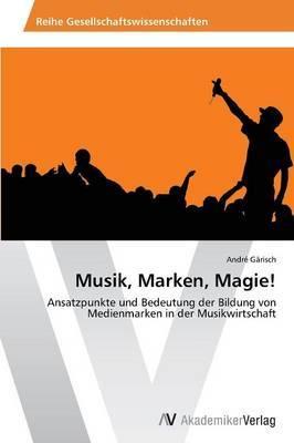 Musik, Marken, Magie!