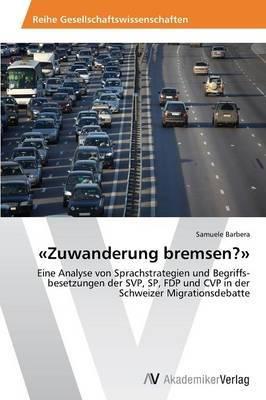 Zuwanderung Bremsen?