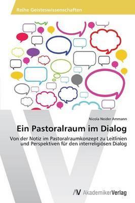 Ein Pastoralraum Im Dialog