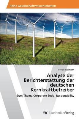 Analyse Der Berichterstattung Der Deutschen Kernkraftbetreiber