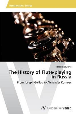 The History of Flute-Playing in Russia