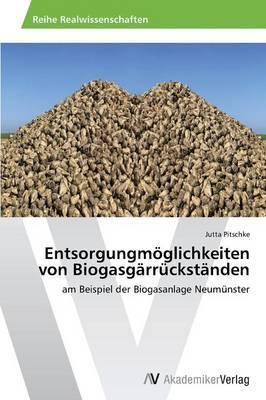 Entsorgungmoglichkeiten Von Biogasgarruckstanden
