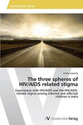 The Three Spheres of HIV/AIDS Related Stigma