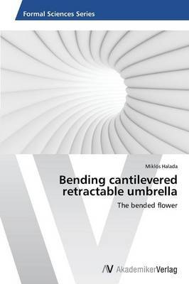 Bending Cantilevered Retractable Umbrella