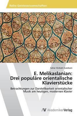 E. Melikaslanian: Drei Populare Orientalische Klavierstucke