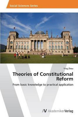 Theories of Constitutional Reform