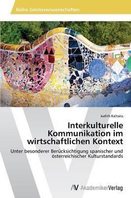 Interkulturelle Kommunikation Im Wirtschaftlichen Kontext