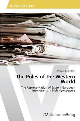 The Poles of the Western World