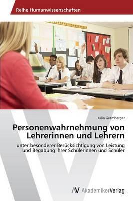 Personenwahrnehmung Von Lehrerinnen Und Lehrern