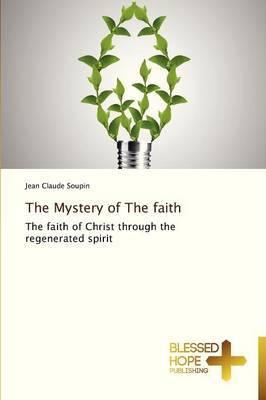 The Mystery of the Faith