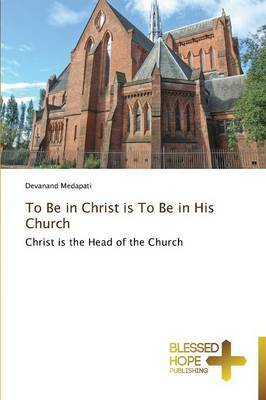 To Be in Christ Is to Be in His Church