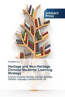 Heritage and Non-Heritage Chinese Students' Learning Strategy