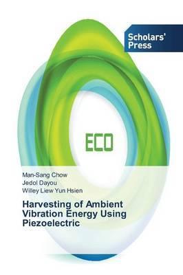 Harvesting of Ambient Vibration Energy Using Piezoelectric
