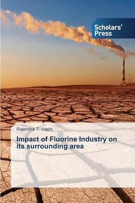 Impact of Fluorine Industry on Its Surrounding Area