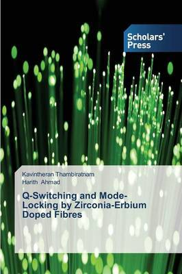 Q-Switching and Mode-Locking by Zirconia-Erbium Doped Fibres