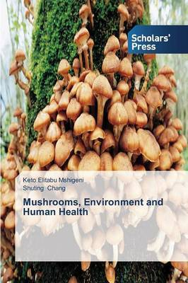 Mushrooms, Environment and Human Health