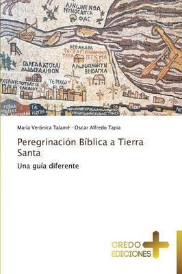 Peregrinacion Biblica a Tierra Santa