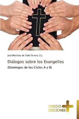 Dialogos Sobre Los Evangelios
