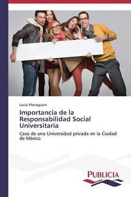 Importancia de La Responsabilidad Social Universitaria