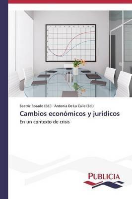 Cambios Economicos y Juridicos