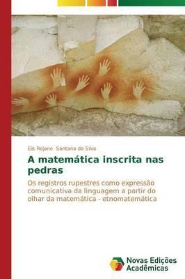 A Matematica Inscrita NAS Pedras